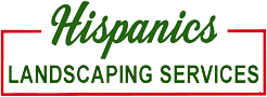Hispanics Landscaping Services